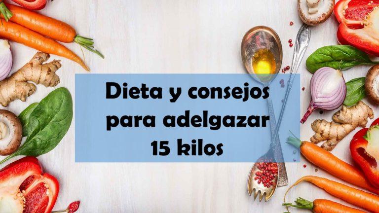 Como hacer una Dieta para adelgazar 20 kilos muy facil